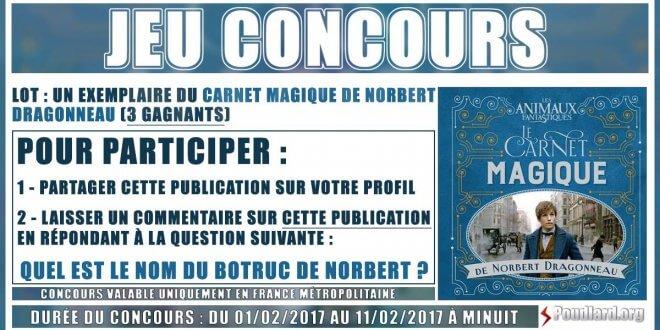Et les gagnants du Carnet magique de Norbert Dragonneau sont …