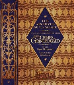 Les archives de la magie, dans les coulisses du film les Crimes de Grindelwald