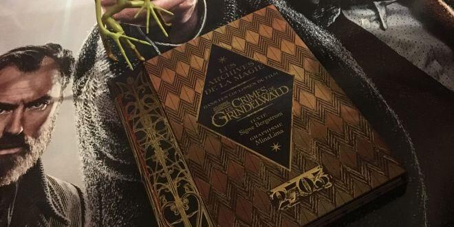A découvrir : Les archives de la magie, dans les coulisses du film les Crimes de Grindelwald